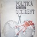 _0785 063 569, CONSTANTA – vand Ion Ratiu – Politica pentru Occident, 50 RON